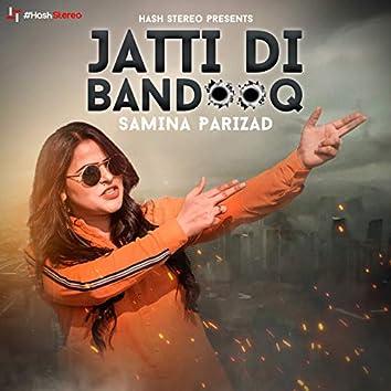 Jatti Di Bandooq - Single