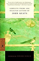 Complete Poems and Selected Letters of John Keats (Modern Library Classics)