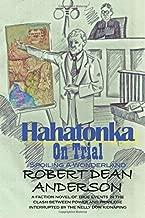 Hahatonka On Trial: Spoiling A Wonderland