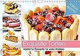 Exquisite Torten. Köstliche Rezepte für viele Anlässe (Wandkalender 2020 DIN A4 quer)