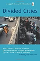 Divided Cities: The Oxford Amnesty Lectures 2003 by Unknown(2006-03-02)