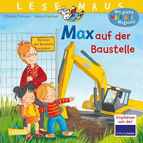 LESEMAUS 12: Max auf der Baustelle (12)