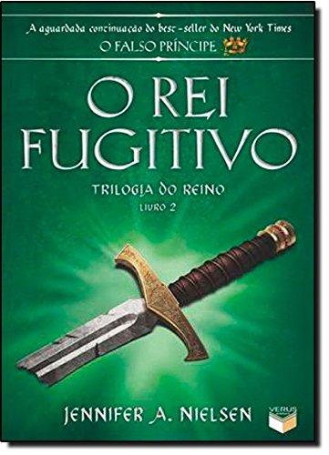 O rei fugitivo (Vol. 2 Trilogia do Reino)