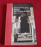Histoire de l'Afrique du Nord - Des origines à 1830 - Le Grand livre du mois - 01/01/2001