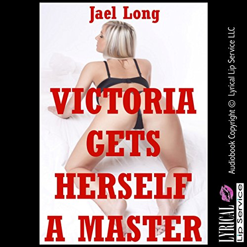 Victoria Gets Herself a Master audiobook cover art