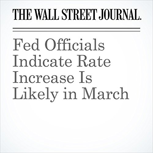 Fed Officials Indicate Rate Increase Is Likely in March copertina