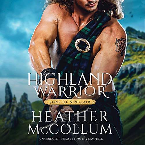 Highland Warrior: The Sons of Sinclair Series, Book 2