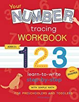 Your Number Tracing Workbook: Number tracing books for kids ages 3-5. Practice your new skills and have fun! Learn to write numbers and draw shapes