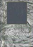 Le phréno-magnétisme