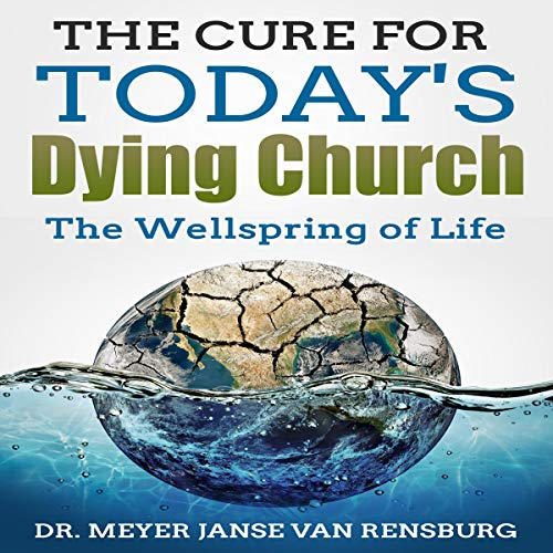 The Cure for Today's Dying Church cover art