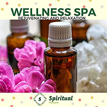 Wellness Spa - Rejuvenating And Relaxation