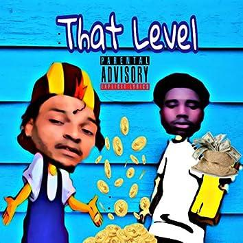 That Level (feat. Moneybag K.)