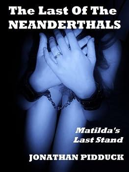 The Last of the Neanderthals  humorous horror  Wedding Feast Series Book 3