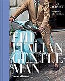 The Italian Gentleman - Hugo Jacomet
