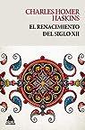 El renacimiento del siglo XII: 11 par Haskins