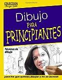 Dibujo para Principiantes / Desarrollo de la capacidad creadora: Para los que quieren dibujar y no se atreven: Volume 27 (Coleccion Borges Soto)