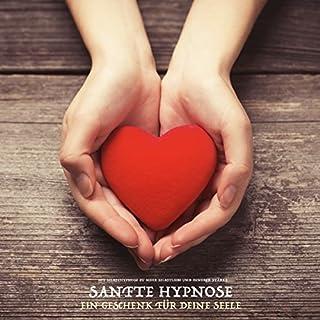 Sanfte Hypnose - Ein Geschenk für Deine Seele Titelbild