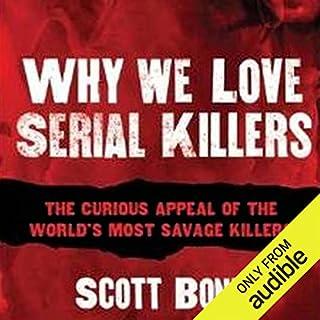 Why We Love Serial Killers audiobook cover art