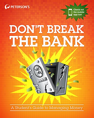 Don't Break the Bank: A Student's Guide to Managing Money (English Edition)