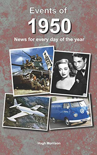 Events of 1950: news for every day of the year