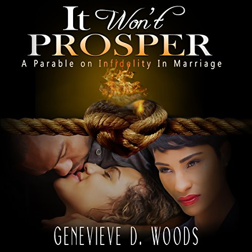 It Won't Prosper: A Parable on Infidelity in Marriage audiobook cover art