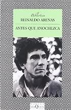 By Reinaldo Arenas Antes que anochezca (1st First Edition) [Paperback]