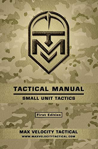 Tactical Manual: Small Unit Tactics