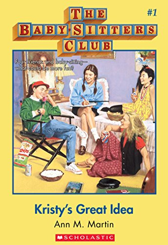 Kristy's Great Idea (The Baby-Sitters Club #1) (Baby-sitters Club (1986-1999)) (English Edition)