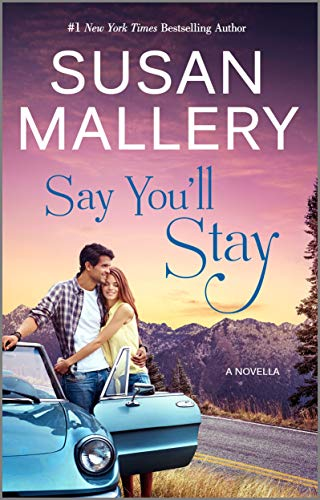 Say You'll Stay by [Susan Mallery]