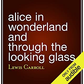 Couverture de Alice in Wonderland and Through the Looking Glass