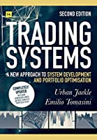 Trading Systems: A New Approach to System Development and Portfolio Optimisation