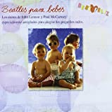 Bebe Feliz - Beatles Para Bebes