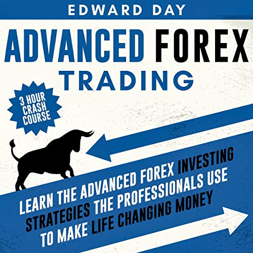 Advanced Forex Trading: 3 Hour Crash Course cover art