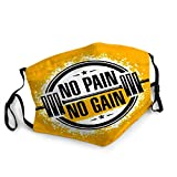 No Pain Gain Inspiring Workout and Fitness Gym Motivation Quote Creative ROUG,Mouth Cover for Women,Face Mask Reusable Washable Cloth for Men