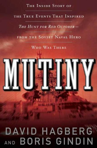 Mutiny: The True Events That Inspired The Hunt For Red October (English...