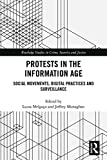 Protests in the Information Age: Social Movements, Digital Practices and Surveillance (Routledge Studies in Crime, Security and Justice) (English Edition)