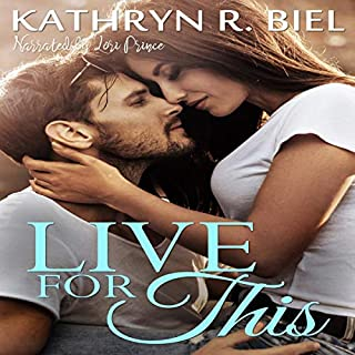 Live for This                   By:                                                                                                                                 Kathryn R. Biel                               Narrated by:                                                                                                                                 Lori Prince                      Length: 7 hrs and 43 mins     Not rated yet     Overall 0.0