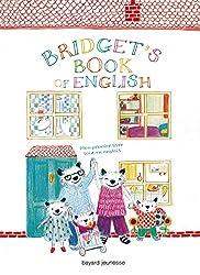Livres d'anglais pour les tout petits Bridget's Book of english
