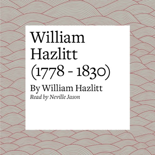 William Hazlitt (1778 - 1830) cover art