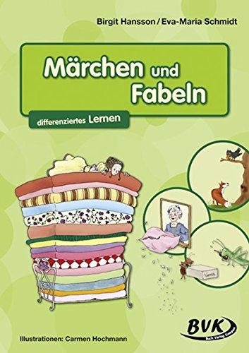 Märchen und Fabeln - differenziertes Lernen: 3.-4. Klasse