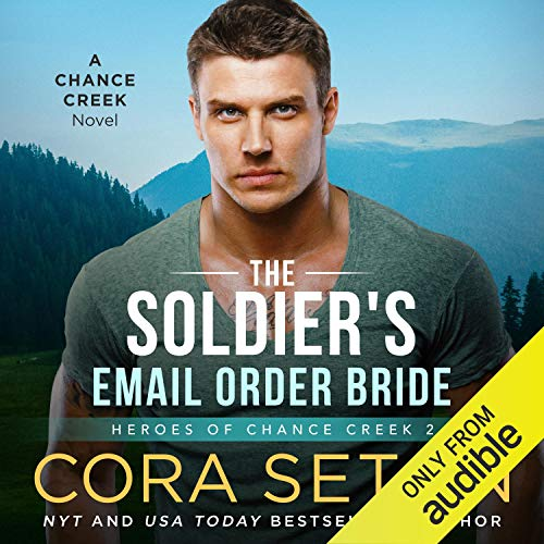 The Soldier's E-Mail Order Bride Audiobook By Cora Seton cover art