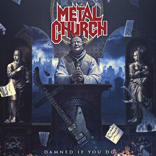 Metal Church: Damned If You Do (Audio CD (Standard Version))