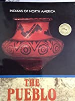 The Pueblo (Indians of North America) 155546727X Book Cover