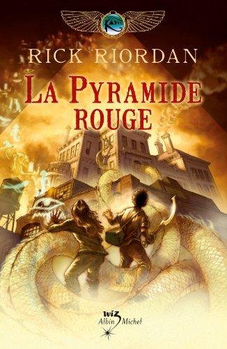 La Pyramide rouge : Kane chronicles tome 1 (Wiz)