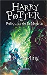 SPA-HARRY POTTER Y LAS RELIQUI par Rowling
