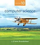 Computer Science: An Overview (10th Edition)