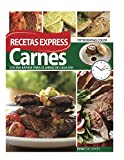 CARNES: RECETAS EXPRESS: cocina rápida para el menú de cada día