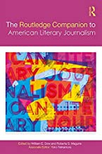 The Routledge Companion to American Literary Journalism (Routledge Media and Cultural Studies Companions) (English Edition)
