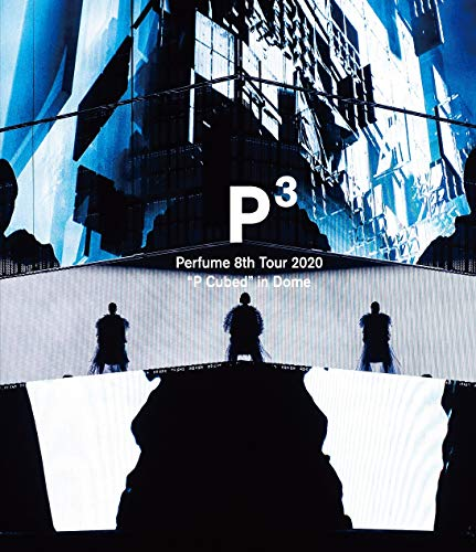 """Perfume 8th Tour 2020""""P Cubed""""in Dome(通常盤)(特典なし)[Blu-ray]"""