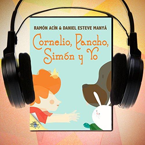 Cornelio Pancho Simon y yo [Simon and Cornelius Pancho]  Audiolibri